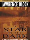 A Stab in the Dark by Lawrence Block