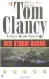 Red Storm Rising by Tom Clancy and Larry Bond