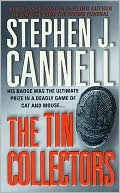 The Tin Collectors by Steven J. Cannell