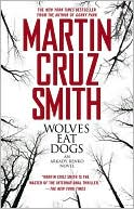 Wolves Eat Dogs by Martin Cruz Smith