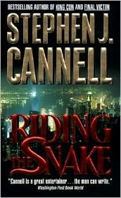 Riding the Snake by Stephen J. Cannell